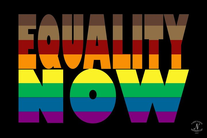 Equality NOW - Larry Nader Photography & Art