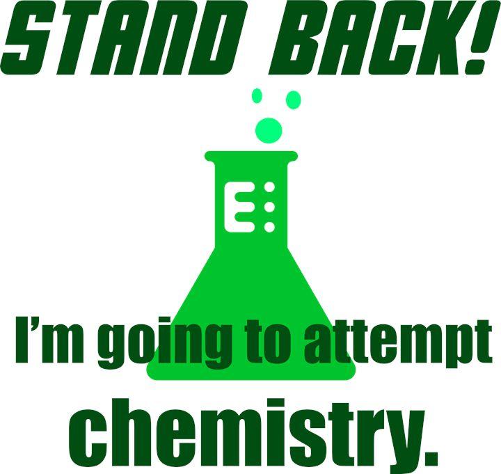 Attempting Chemistry - Good Stuff