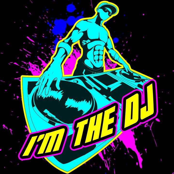 I'm the DJ - Good Stuff