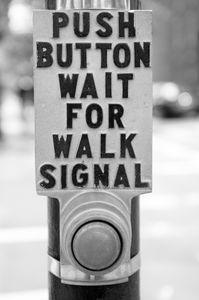 Push Button, Wait
