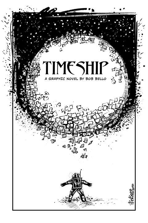 Timeship GN - The Sci-Fi World of Bob Bello