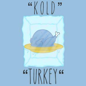 Kold Turkey