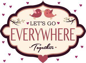 Let's Go...Together!