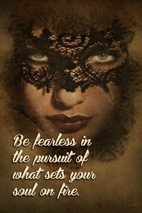 Be Fearless - Phoenix Art Works