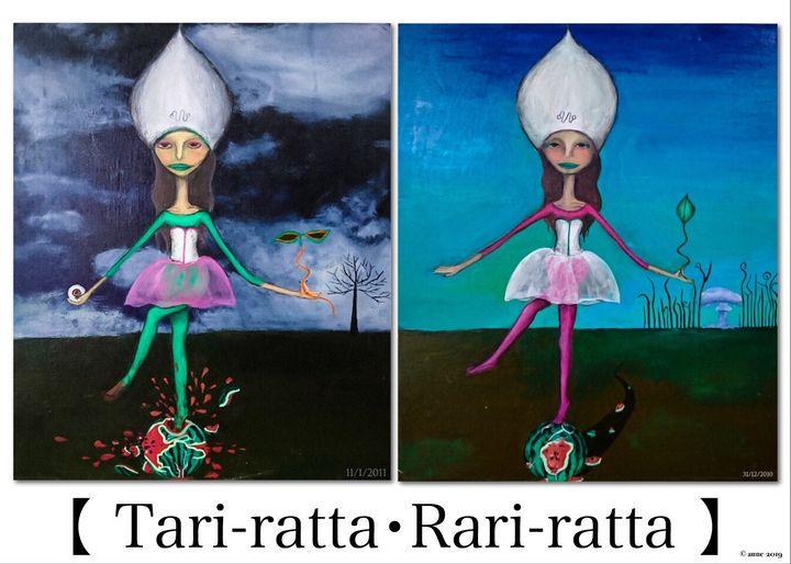 【 Tari-ratta・Rari-ratta 】 - aune