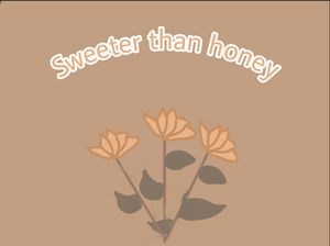 'Sweeter Than Honey Poster
