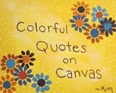 Colorful Quotes on Canvas