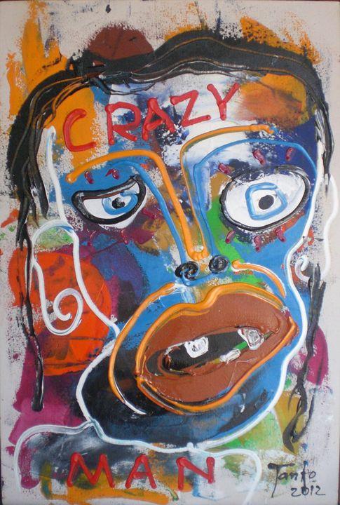 Crazy man - Tanto Crazy Art