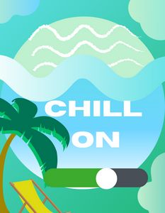 CHILL ON