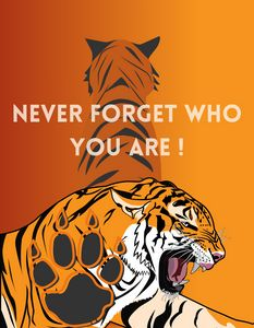 Never forget who you are!