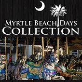 Myrtle Beach Days Collection