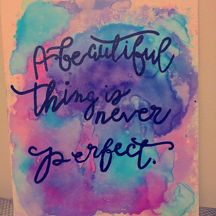 A beautiful thing is never perfect - CraftBright