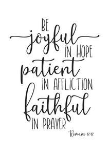 Be Joyful In Hope Romans 12:12
