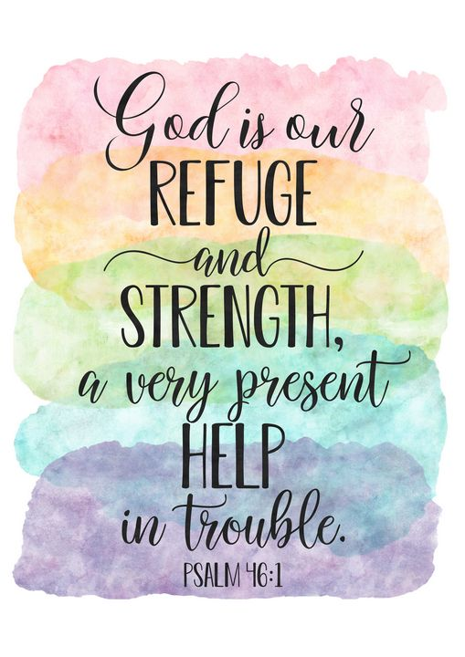 God Is Our Refuge,Psalm 46:1 - Art Print Studio