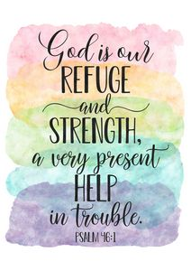 God Is Our Refuge,Psalm 46:1 - Art Print Studio
