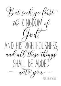 But Seek Ye First the Kingdom Of God