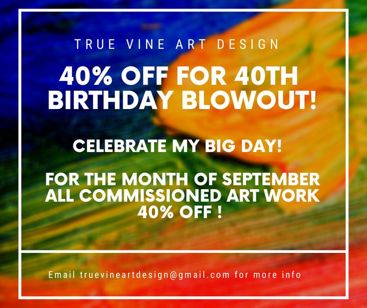 Birthday Blowout! - True Vine Art Design