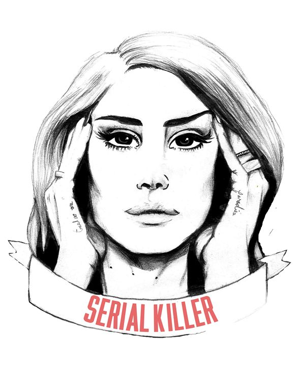 Lana Del Rey - Serial Killer - Spencer's art