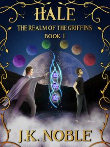 Hale: Realm of the Griffins Cover - J.K. Noble