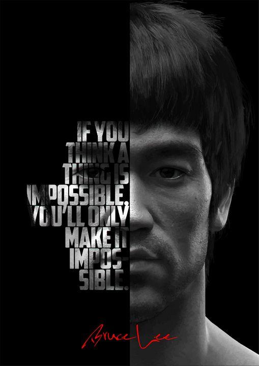 Bruce Lee quote poster. - Enea Kelo