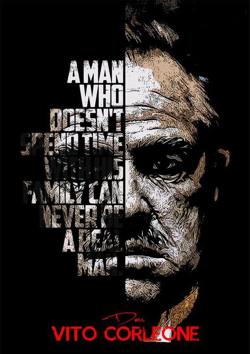 Vito Corleone, The Godfather Quote - Enea Kelo