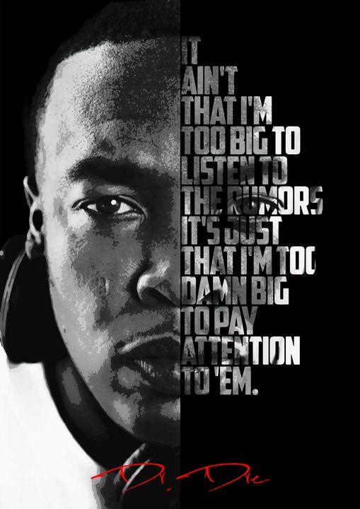 Dr Dre quote poster - Enea Kelo