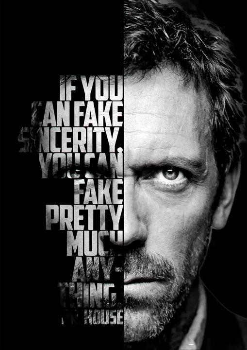 Dr House tv show quotes. - Enea Kelo
