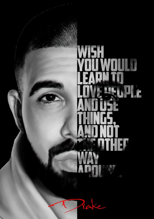 Black and white Drake quote. - Enea Kelo
