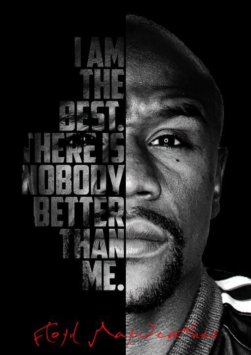 Floyd Mayweather quote poster. - Enea Kelo