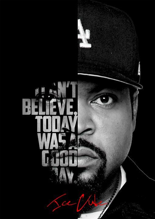 Ice Cube Hip Hop quote poster - Enea Kelo