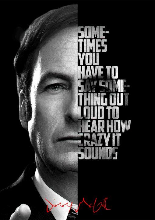 Saul Goodman BB BCS quote poster - Enea Kelo