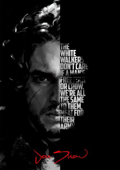 Jon Snow quote poster - Enea Kelo