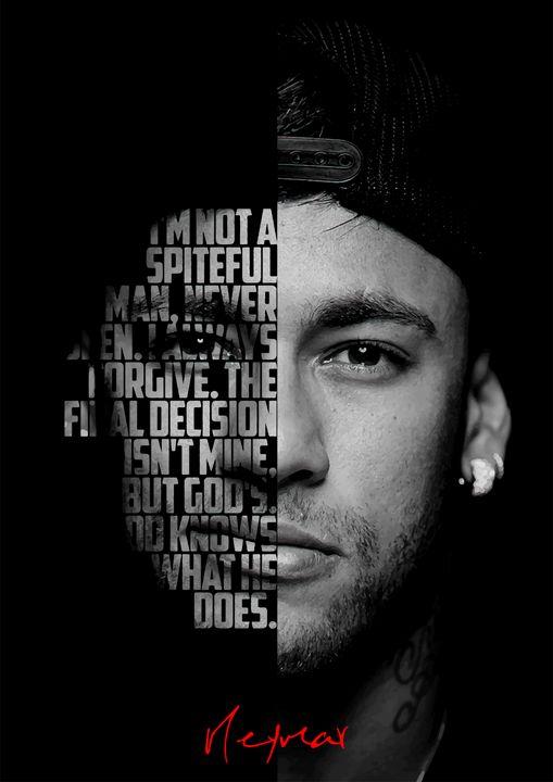 Neymar Jr quote poster. - Enea Kelo