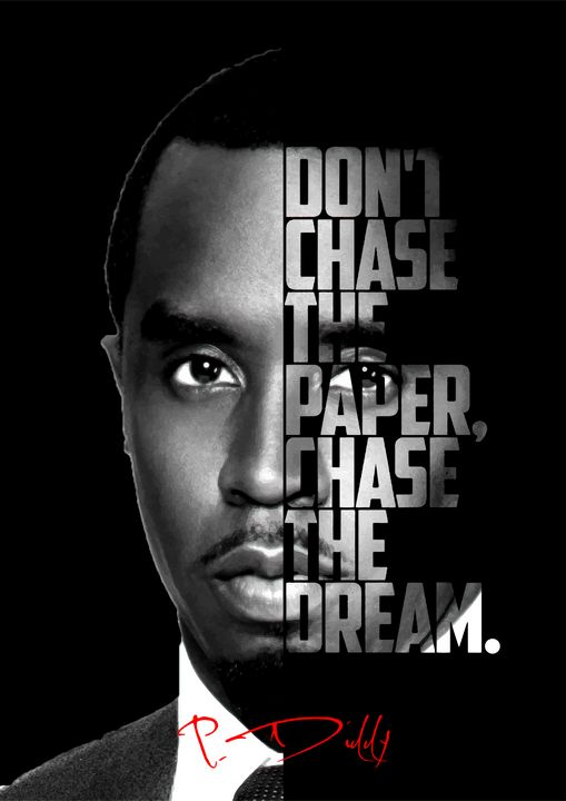 Puff Daddy P. Diddy Quote poster - Enea Kelo