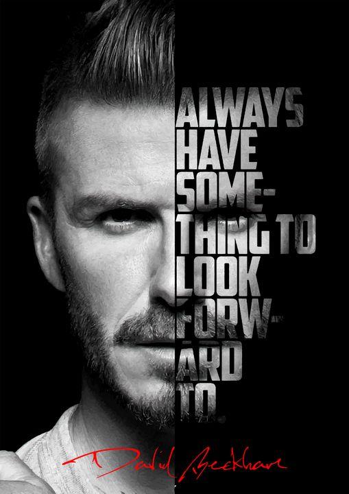 David Beckham quote poster. - Enea Kelo