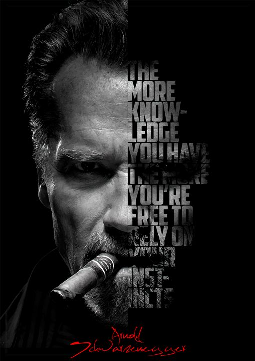Schwarzenegger inspirational quote. - Enea Kelo