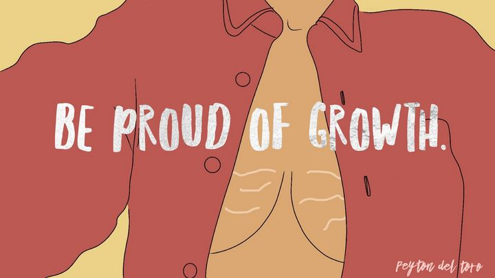 Be Proud of Growth - Peyton Del Toro