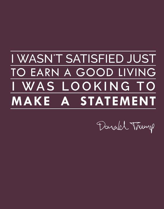 Donald Trump I wasn't satisfied - Wall Vibes