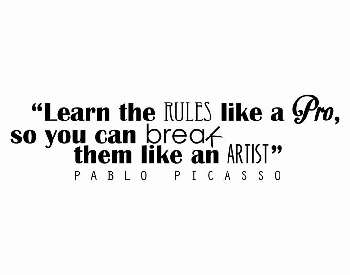Pablo Picasso Learn the rules - Wall Vibes