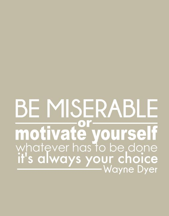 Wayne Dyer Motivate yourself - Wall Vibes