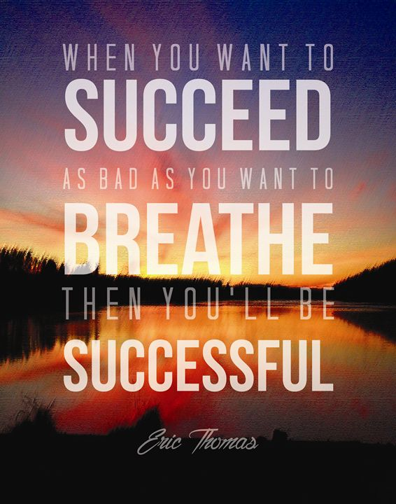 Eric Thomas To be successful - Wall Vibes