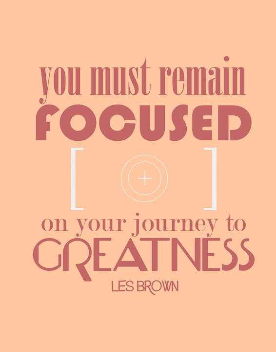Les Brown Remain Focus - Wall Vibes