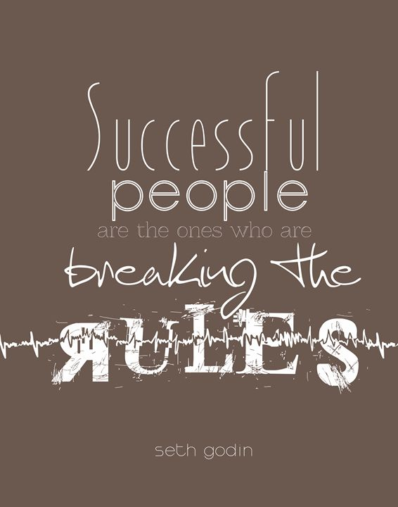 Seth Godin Breaking the rules - Wall Vibes