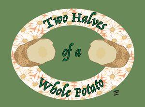 Two Halves of a Whole Potato