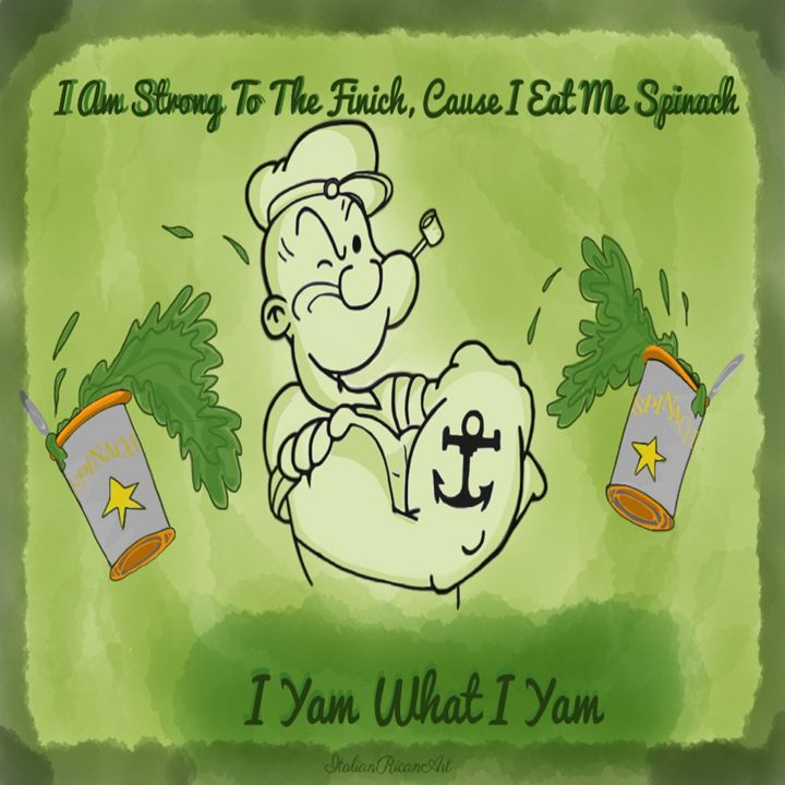 I Yam What I Yam - Italianricanart