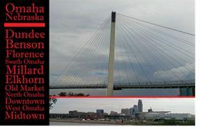 Omaha Bridge and Neighborhoods