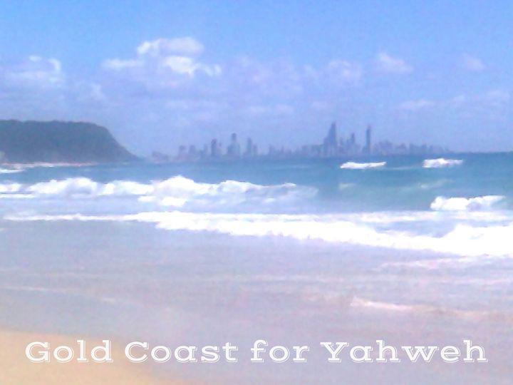 Gold Coast for Yahweh - HalleluYAH Art