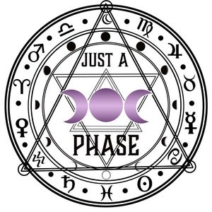 Just a Phase - Manic Aries Designs