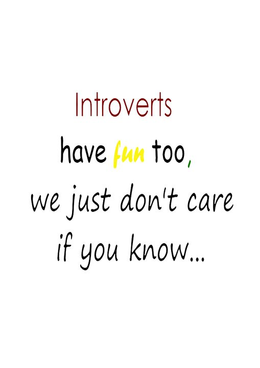 Introverts don't care - Asri