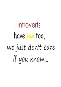 Introverts don't care
